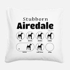 Stubborn Airedale V2 Square Canvas Pillow