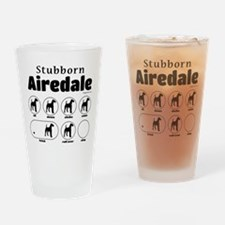 Stubborn Airedale v2 Drinking Glass