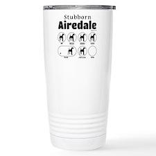 Stubborn Airedale v2 Travel Mug