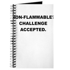 NON FLAMMABLE CHALLENGE ACCEPTED Journal