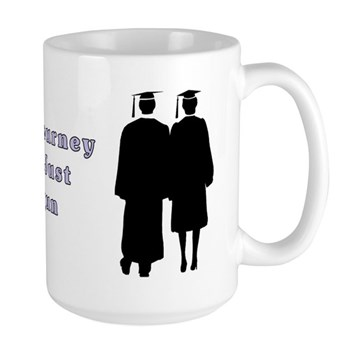 Graduation Mugs The Journey Has Just Begun
