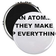 NEVER TRUST AN ATOM Magnets