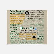 Walter Quotes - Breaking Bad Throw Blanket