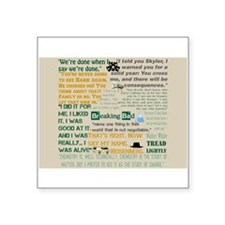 "Walter Quotes - Breaking Ba Square Sticker 3"" x 3"""