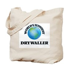World's Funniest Drywaller Tote Bag