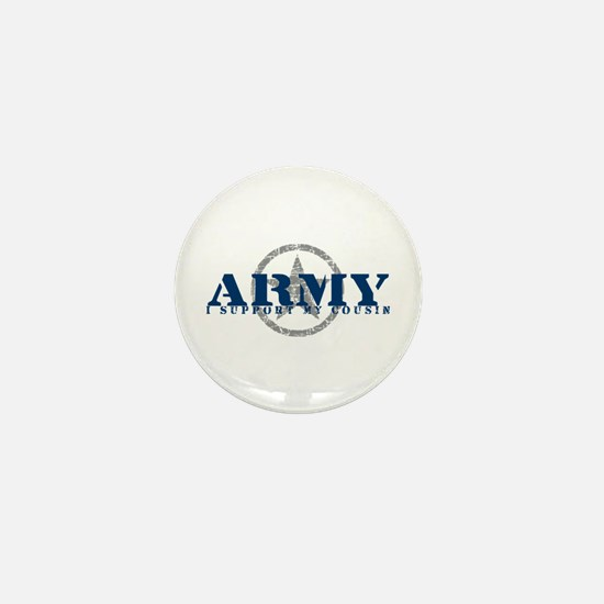 Army - I Support My Cousin Mini Button