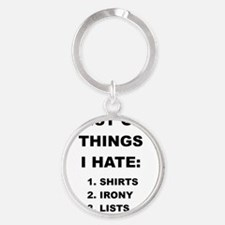 LISTS OF THINGS I HATE Keychains