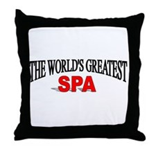 """The World's Greatest Spa"" Throw Pillow"
