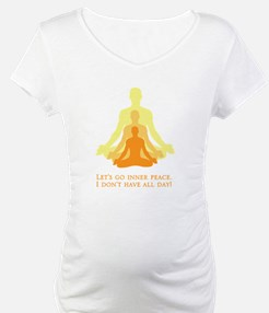 Let's Go Inner Peace, I Don't Have All Day! Matern