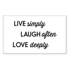 Live Simply, Laugh Often, Love Deeply Decal