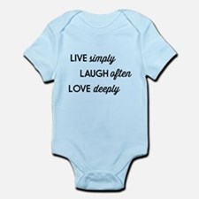 Live Simply, Laugh Often, Love Deeply Body Suit