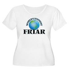 World's Funniest Friar Plus Size T-Shirt
