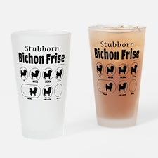 Stubborn Bichon v2 Drinking Glass