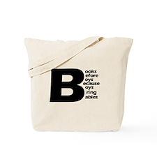 Books Before Boys Tote Bag