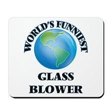 World's Funniest Glass Blower Mousepad