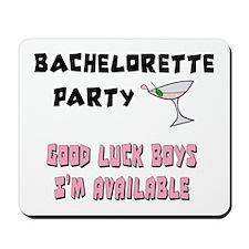 Bachelorette Party Mousepad