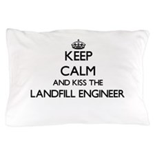 Keep calm and kiss the Landfill Engine Pillow Case