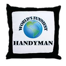 World's Funniest Handyman Throw Pillow