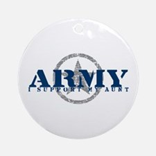 Army - I Support My Aunt Ornament (Round)