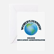 World's Funniest Higher Education A Greeting Cards