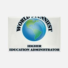World's Funniest Higher Education Administ Magnets