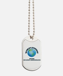 World's Funniest Higher Education Adminis Dog Tags