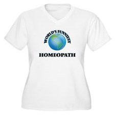 World's Funniest Homeopath Plus Size T-Shirt
