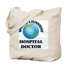 World's Funniest Hospital Doctor Tote Bag