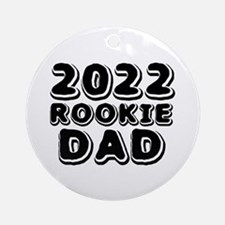 2016 Rookie Dad Round Ornament
