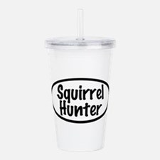 Squirrel Hunter Acrylic Double-wall Tumbler