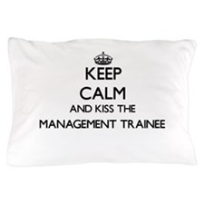 Keep calm and kiss the Management Trai Pillow Case