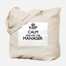 Keep calm and kiss the Manager Tote Bag