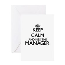 Keep calm and kiss the Manager Greeting Cards