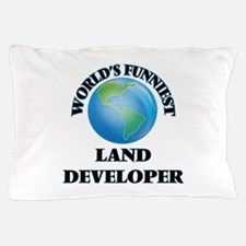 World's Funniest Land Developer Pillow Case