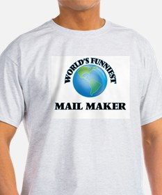 World's Funniest Mail Maker T-Shirt