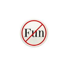 No Fun Mini Button (10 pack)