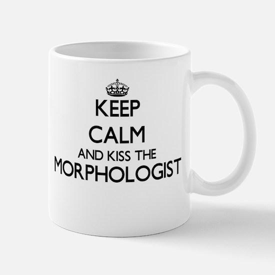 Keep calm and kiss the Morphologist Mugs