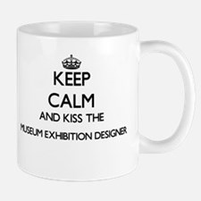 Keep calm and kiss the Museum Exhibition Desi Mugs