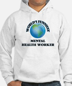 World's Funniest Mental Health W Hoodie