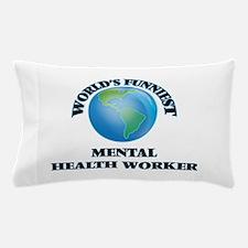 World's Funniest Mental Health Worker Pillow Case