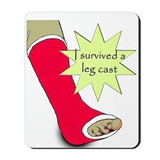 """""""I survived a leg cast"""" Mousepad"""