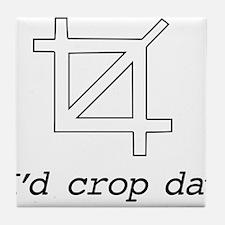 I'd Crop Dat Tile Coaster