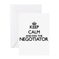 Keep calm and kiss the Negotiator Greeting Cards