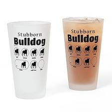 Stubborn Bulldog v2 Drinking Glass