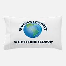 World's Funniest Nephrologist Pillow Case