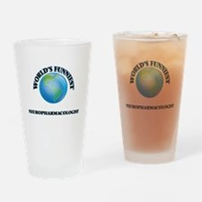 World's Funniest Neuropharmacologis Drinking Glass