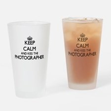 Keep calm and kiss the Photographer Drinking Glass