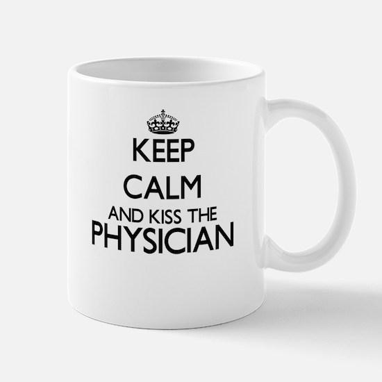 Keep calm and kiss the Physician Mugs