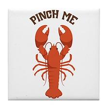 Pinch Me Tile Coaster