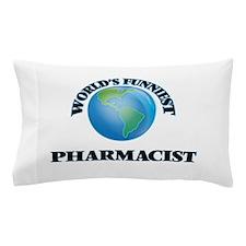 World's Funniest Pharmacist Pillow Case